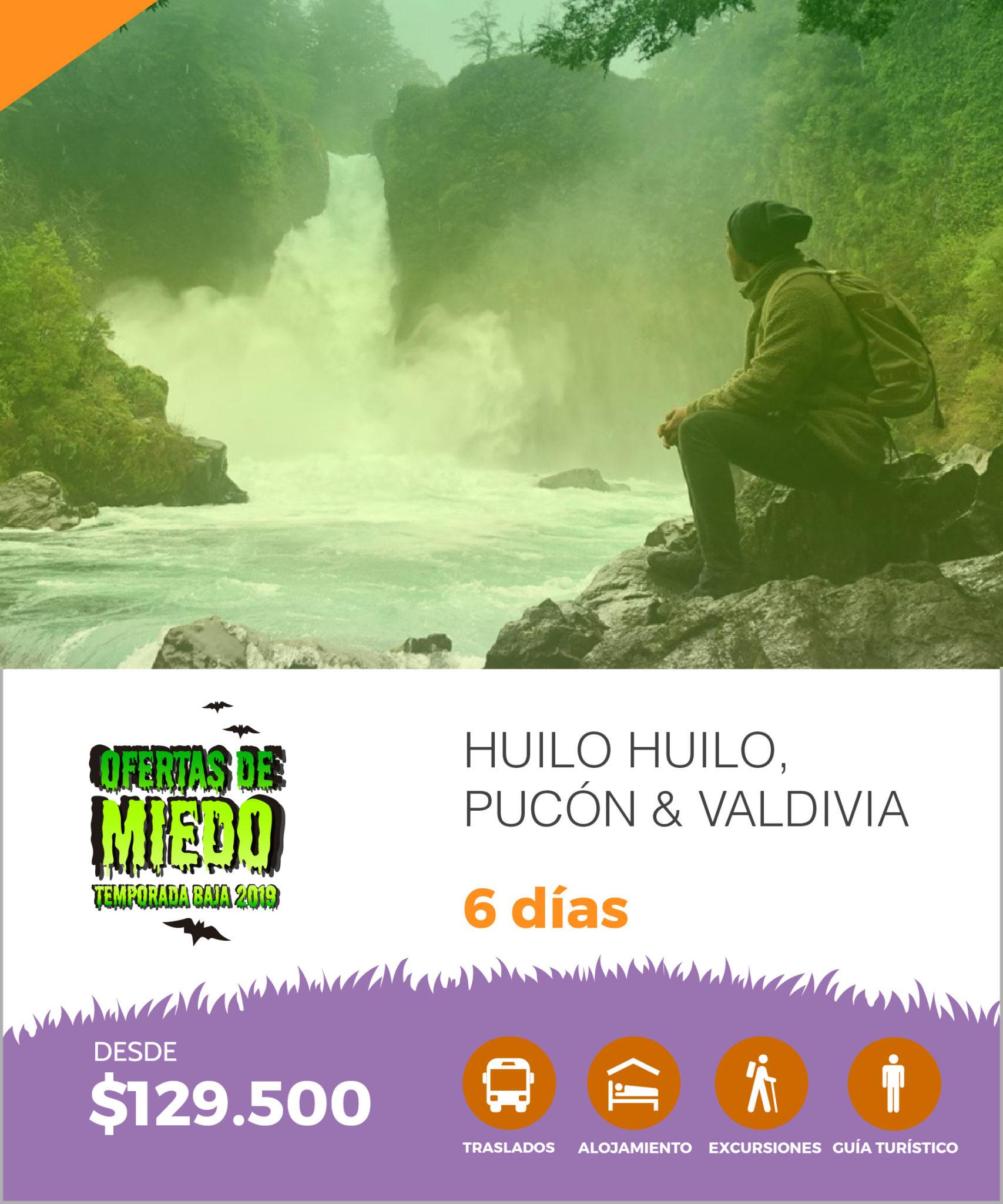 HUILO HUILO, PUCÓN & VALDIVIA